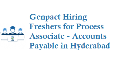 Genpact hiring freshers for Process Associate Accounts Payable