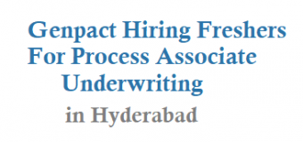Genpact Hiring Freshers For Process Associate – Underwriting in Hyderabad