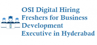 OSI Digital Hiring Freshers for Business Development Executive in Hyderabad